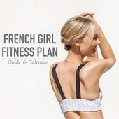 French Girl Fitness Plan Guide & Calendar