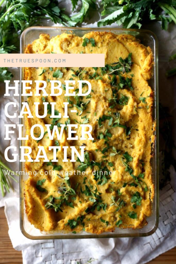 Vegan Herbed Cauliflower Gratin #eattoglow #veganthanksgiving #vegandinner #paleodinner #paleo