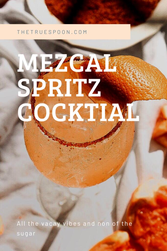 Mezcal Spritz Cocktail #eattoglow #thetruespoon #sugarfreecocktail #mezcal #mezcalcocktail